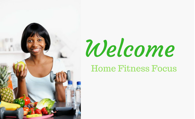 Home Fitness Focus Welcom